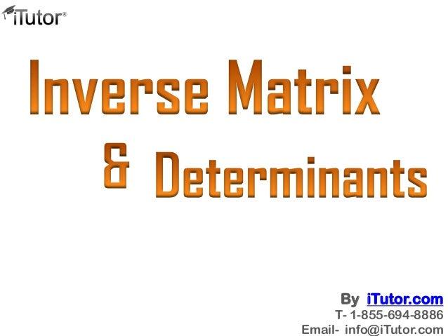 Inverse Matrix & Determinants