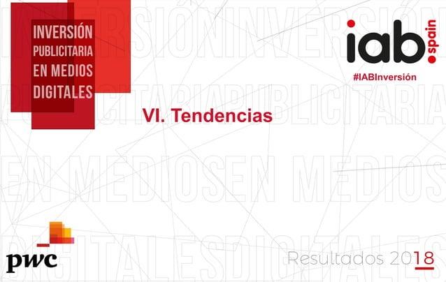 #IABInversión #IABInversión VI. Tendencias