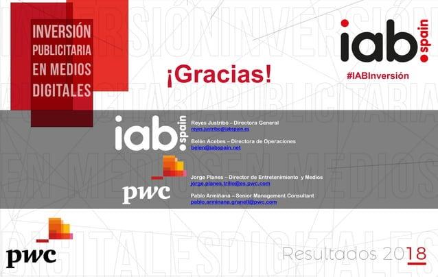 #IABInversión #IABInversión¡Gracias! Jorge Planes – Director de Entretenimiento y Medios jorge.planes.trillo@es.pwc.com Pa...