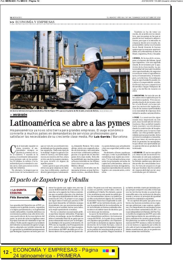 23/10/2010 13:22h Usuario: elena francoPub: MER24OC Pla:MECO /Página 12 12 - ECONOMÍA Y EMPRESAS - Página 24 latinoamérica...