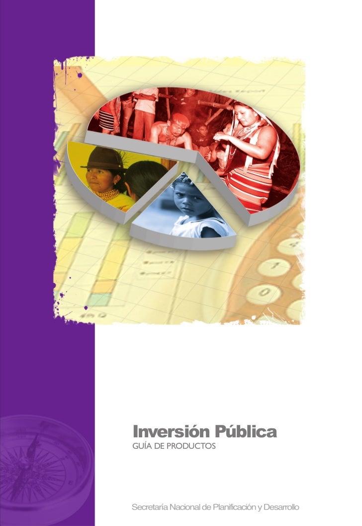 Inversión PúblicaGUÍA DE PRODUCTOS