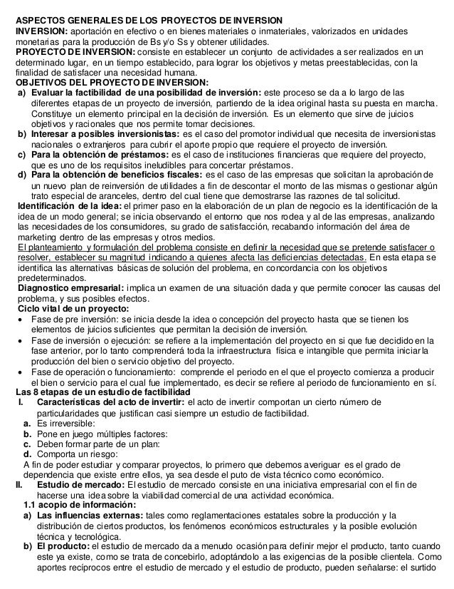 ASPECTOS GENERALES DE LOS PROYECTOS DE INVERSION INVERSION: aportación en efectivo o en bienes materiales o inmateriales, ...