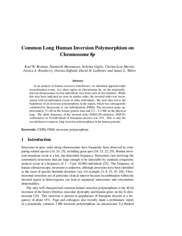Common Long Human Inversion Polymorphism on             Chromosome 8p  Karl W. Broman, Naomichi Matsumoto, Sabrina Giglio,...