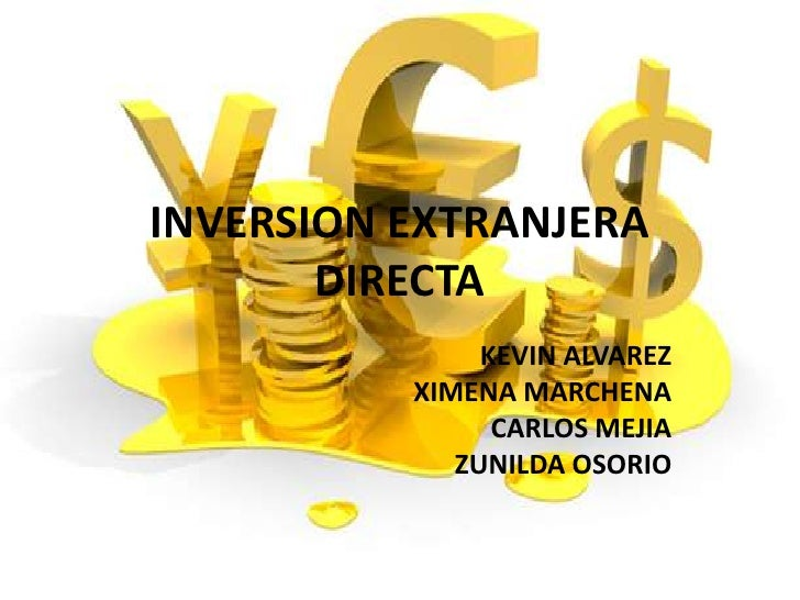 Inversion extranjera directa exposicion for Politica extranjera