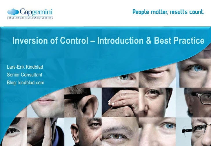 Inversion of Control – Introduction & Best PracticeLars-Erik KindbladSenior ConsultantBlog: kindblad.com
