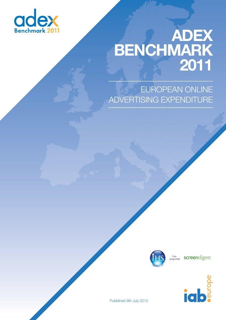 ADEX  BENCHMARK        2011       EUROPEAN ONLINEADVERTISING EXPENDITUREPublished 9th July 2012