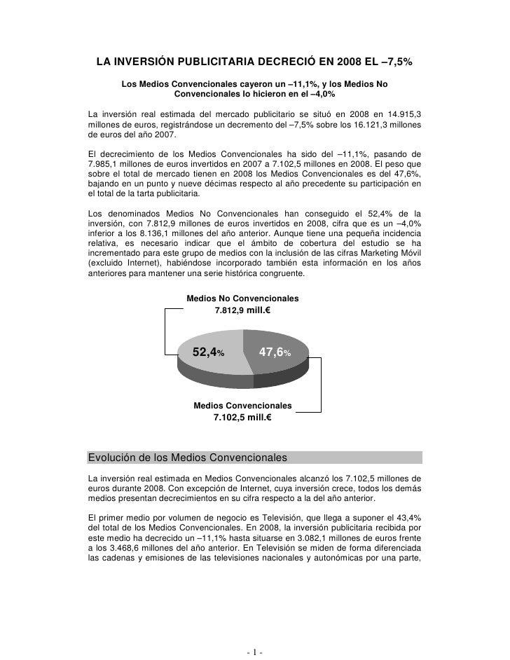 LA INVERSIÓN PUBLICITARIA DECRECIÓ EN 2008 EL –7,5%         Los Medios Convencionales cayeron un –11,1%, y los Medios No  ...