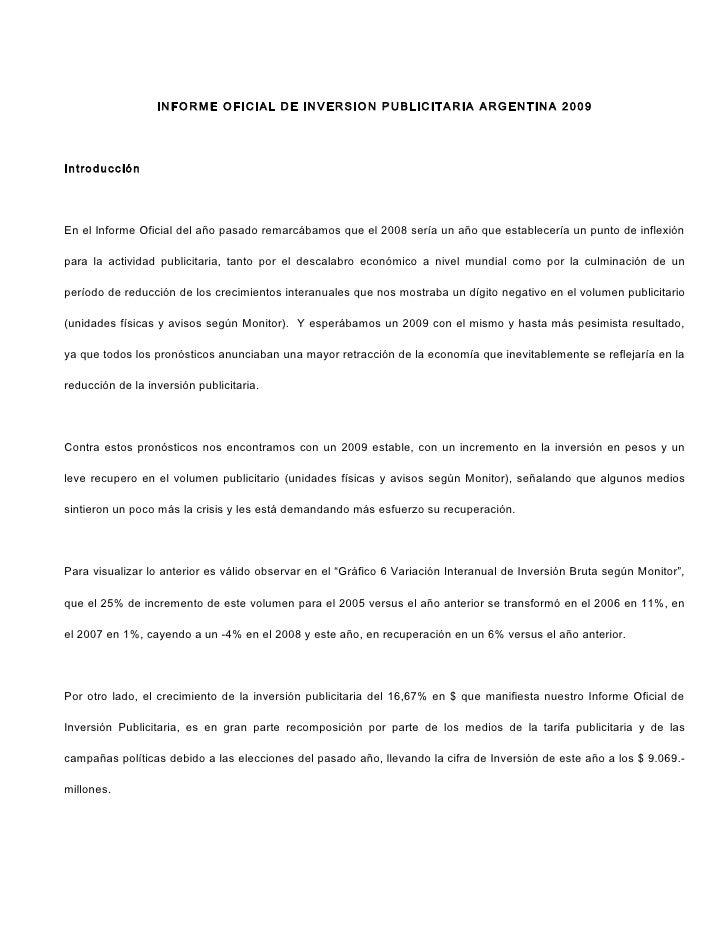 INFORME OFICIAL DE INVERSION PUBLICITARIA ARGENTINA 2009     Introducción     En el Informe Oficial del año pasado remarcá...