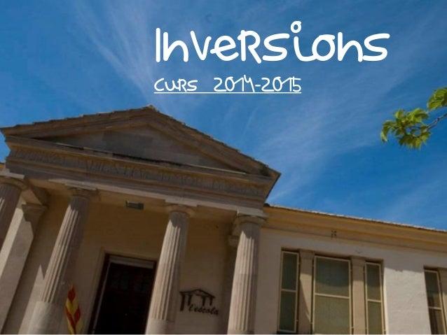 Inversions Curs 2014-2015