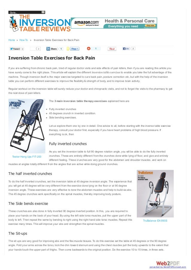 Go to...  Home » How To » Inversion Table Exercises for Back Pain Tweet  2  2  Share  1  1  Like  2  Inversion Table Exerc...