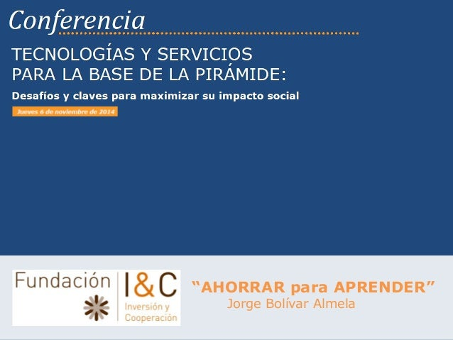 """AHORRAR para APRENDER""  Jorge Bolívar Almela"