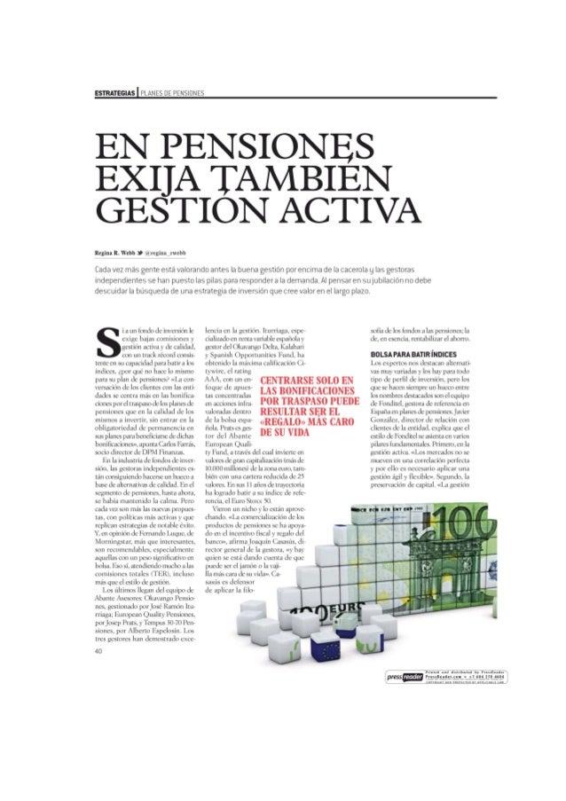 En pensiones exija tambien gestion activa
