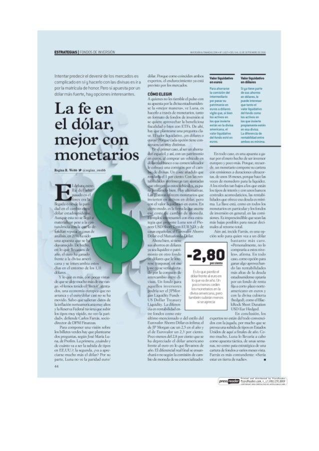 La fe en el dolar, mejor con monetarios