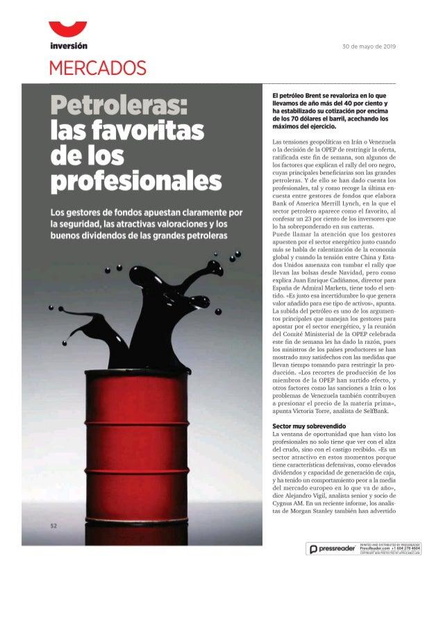Las petroleras las favoritas de los profesionales