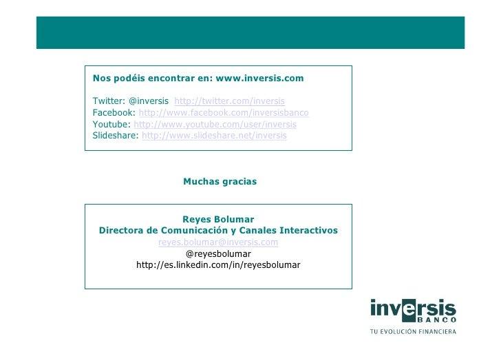 Evolución de la reputación online   Nos podéis encontrar en: www.inversis.com  Twitter: @inversis http://twitter.com/inver...