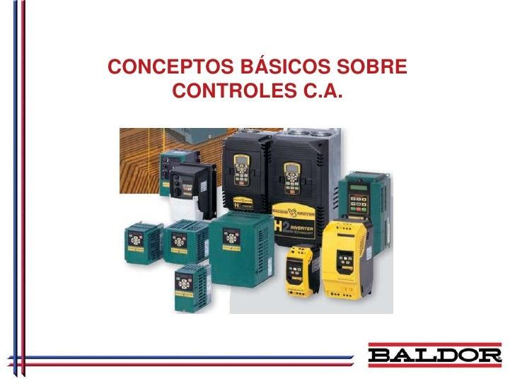 CONCEPTOS BÁSICOS SOBRE     CONTROLES C.A.