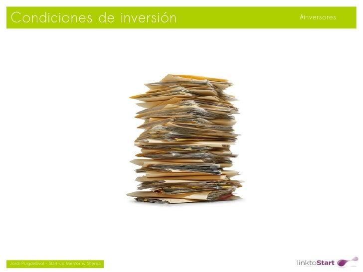 Condiciones de inversión                            #inversores                                               Jordi Puig...