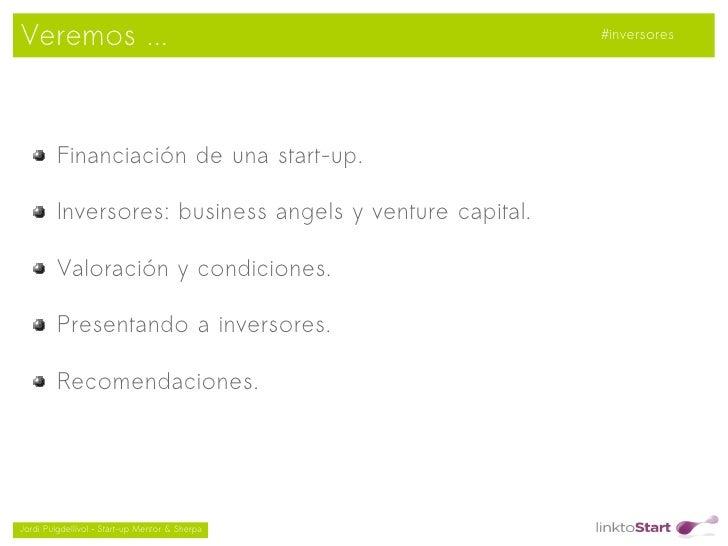 Veremos ...                                               #inversores         Financiación de una start-up.         Invers...