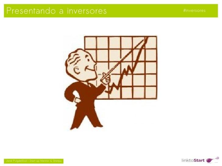 Presentando a inversores                            #inversores                                               Jordi Puig...