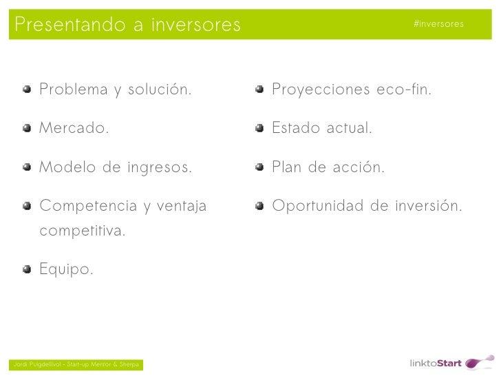 Presentando a inversores                                              #inversores         Problema y solución.            ...