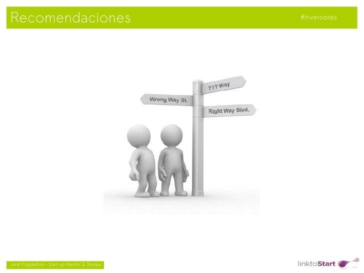 Recomendaciones                                     #inversores                                               Jordi Puig...