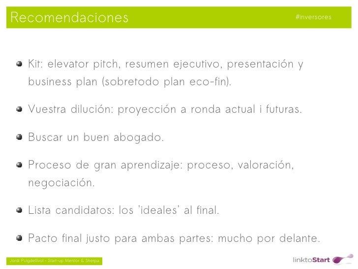 Recomendaciones                                              #inversores         Kit: elevator pitch, resumen ejecutivo, p...