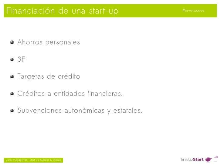Financiación de una start-up                        #inversores         Ahorros personales         3F         Targetas de ...
