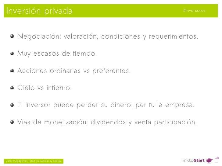 Inversión privada                                          #inversores         Negociación: valoración, condiciones y requ...