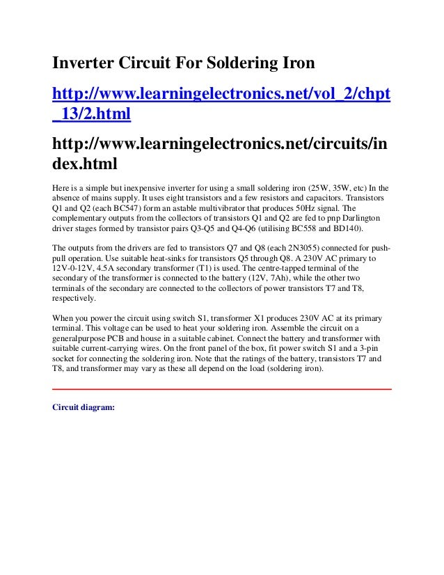 Inverter Circuit For Soldering Iron http://www.learningelectronics.net/vol_2/chpt _13/2.html http://www.learningelectronic...