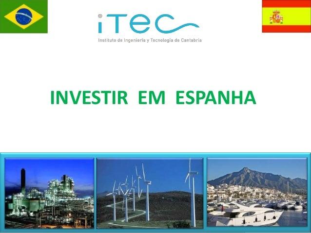 INVESTIR EM ESPANHA  Investir em Espanha