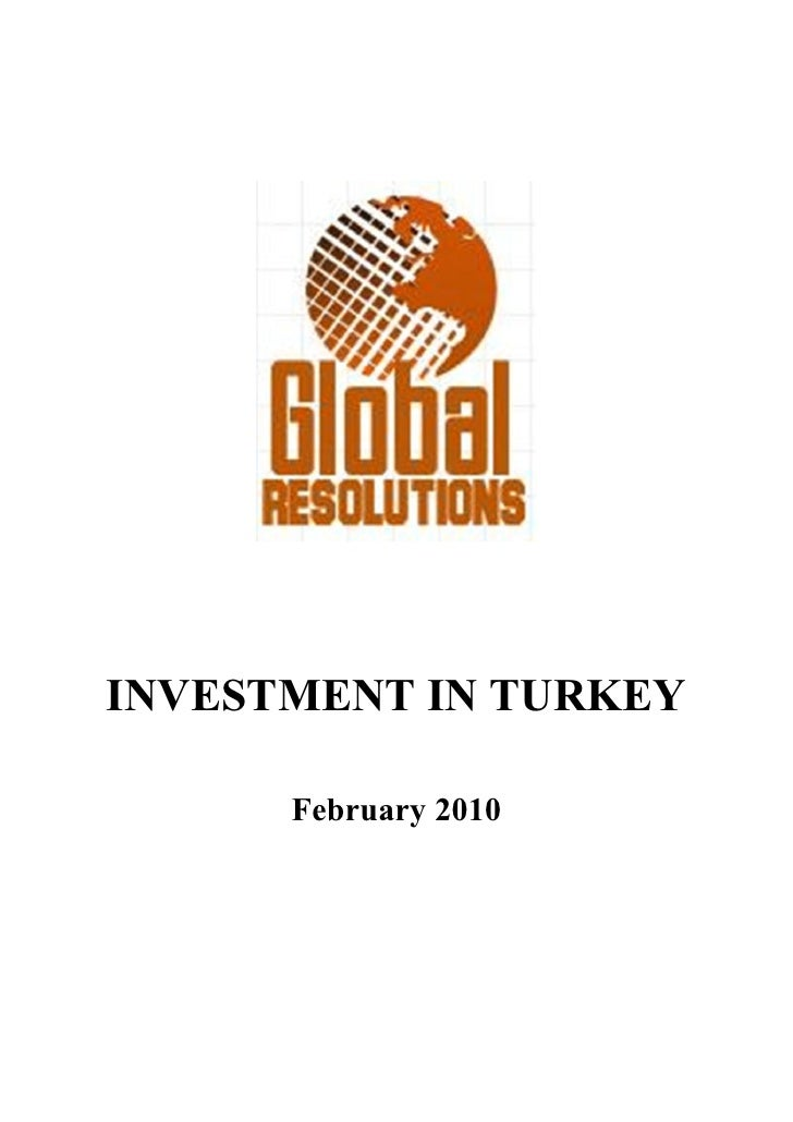 INVESTMENT IN TURKEY        February 2010