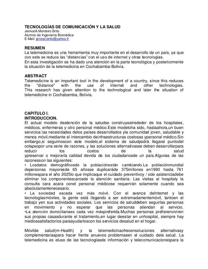 TECNOLOGÍAS DE COMUNICACIÓN Y LA SALUDJenivalA.Monteiro BritoAlumno de Ingeniería BiomédicaE-Mail: jenival.brito@yahoo.frR...