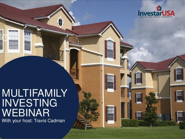 [  MULTIFAMILY INVESTING WEBINAR With your host: Travis Cadman
