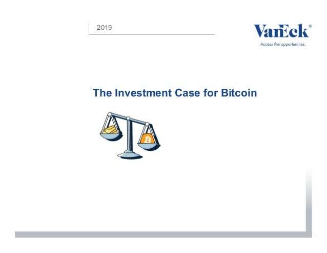 2019 The Investment Case for Bitcoin