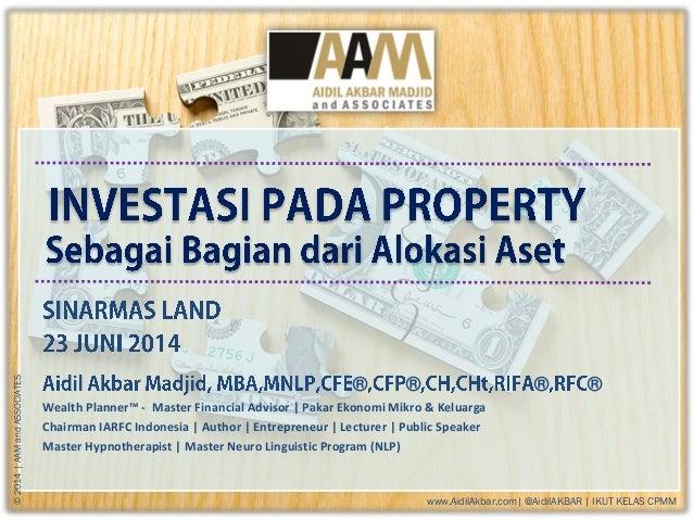 www.AidilAkbar.com| @AidilAKBAR | IKUT KELAS CPMM ©2014|AAMandASSOCIATES ® ® ® ® Wealth Planner™ - Master Financial Adviso...