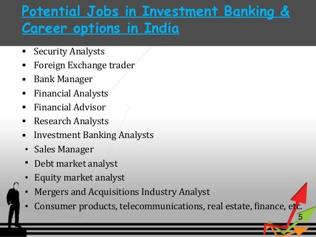 career in investment banking – Investment Banker Job Description