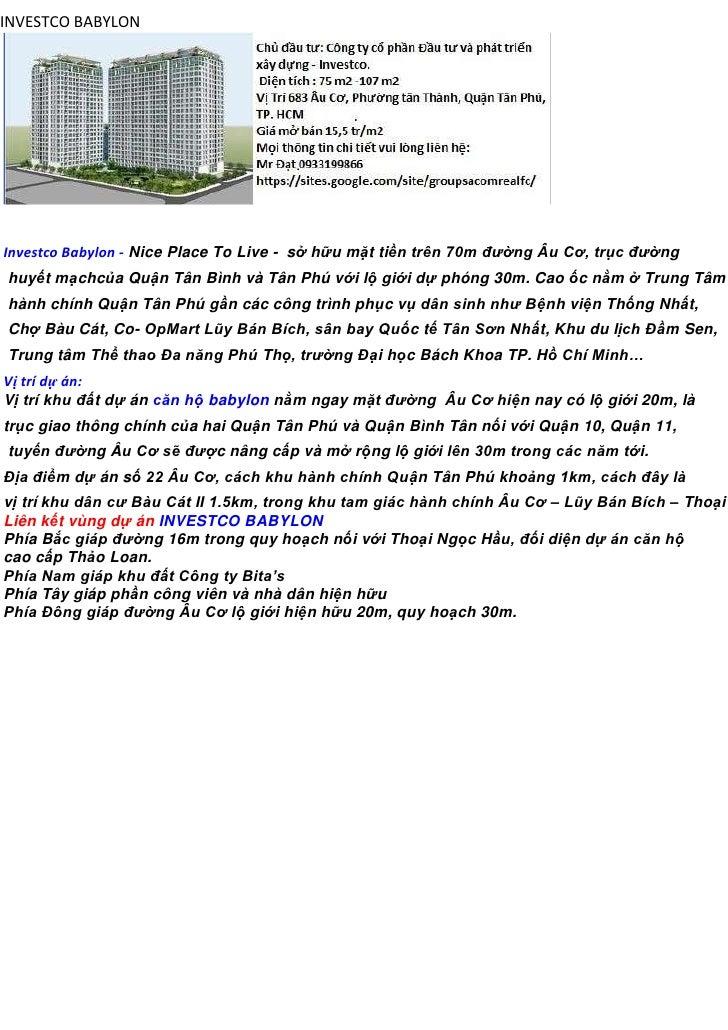 INVESTCO BABYLONInvestco Babylon - Nice Place To Live - sở hữu mặt tiền trên 70m đường Âu Cơ, trục đườnghuyết mạchcủa Quận...