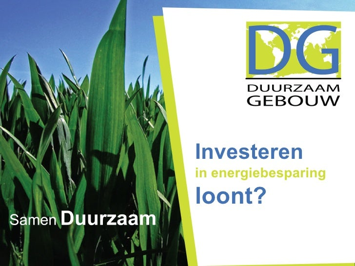 Investeren   in energiebesparing  loont?