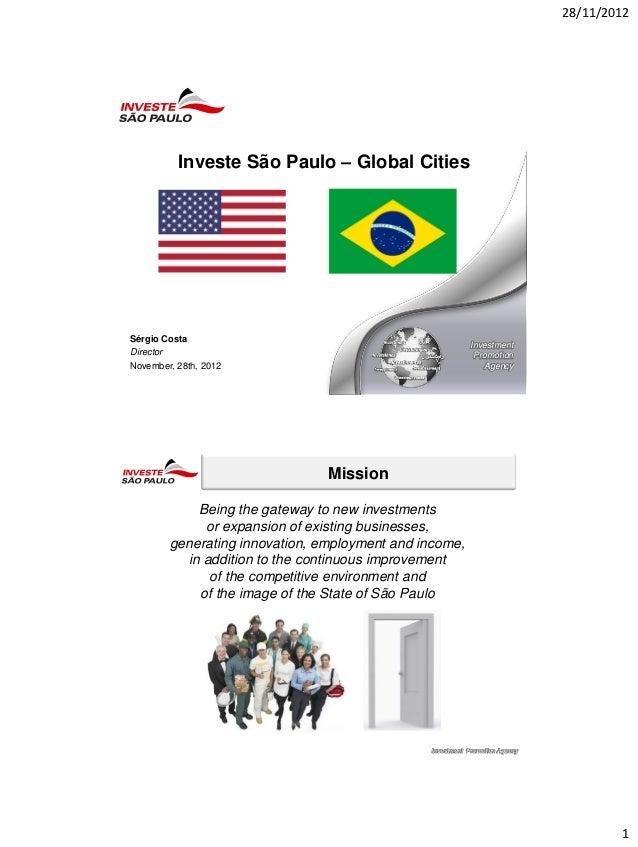 28/11/2012          Investe São Paulo – Global CitiesSérgio Costa                                                         ...