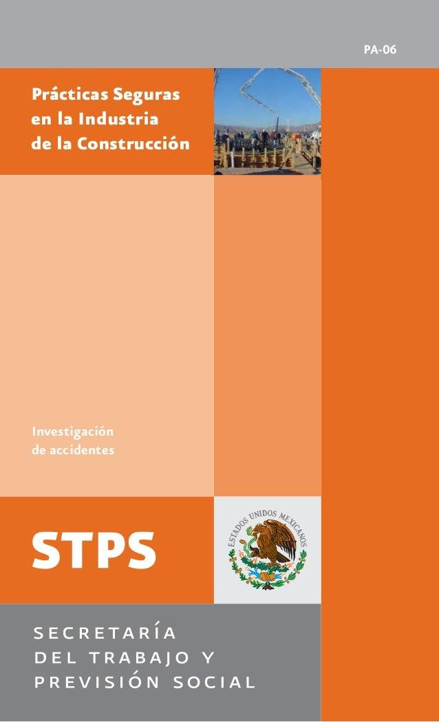 Investigación de accidentes Prácticas Seguras en la Industria de la Construcción PA-06sean que provienen de acciones human...