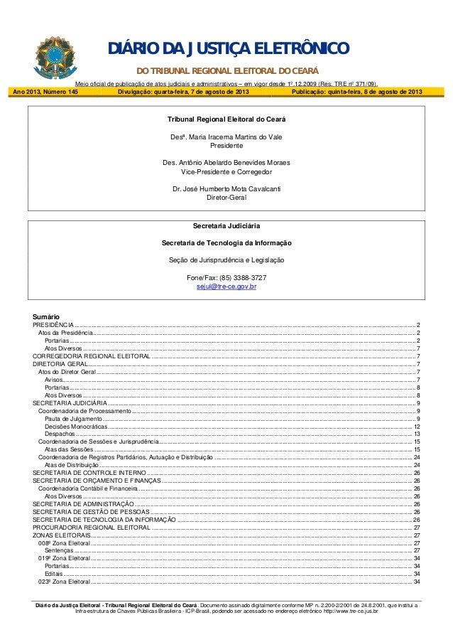 Diário da Justiça Eleitoral - Tribunal Regional Eleitoral do Ceará. Documento assinado digitalmente conforme MP n. 2.200-2...