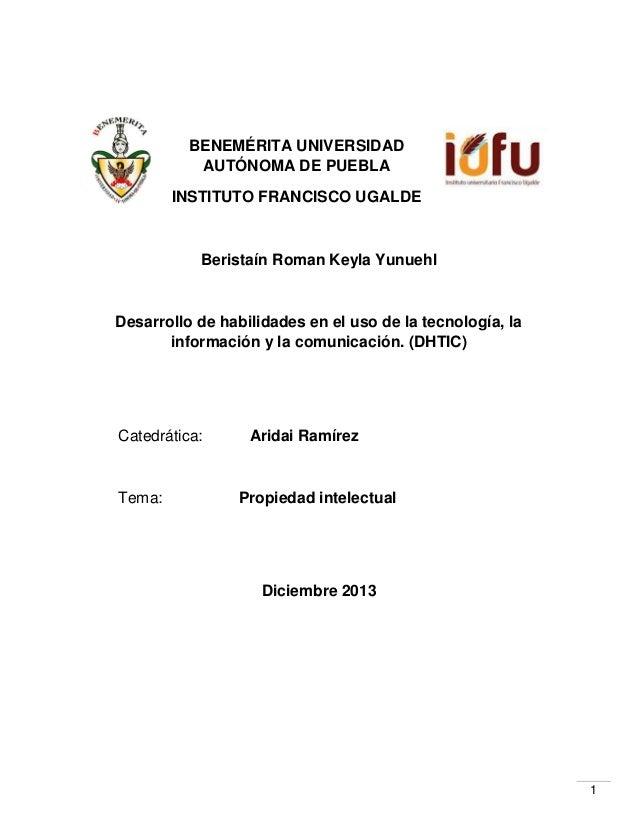 BENEMÉRITA UNIVERSIDAD AUTÓNOMA DE PUEBLA INSTITUTO FRANCISCO UGALDE  Beristaín Roman Keyla Yunuehl  Desarrollo de habilid...