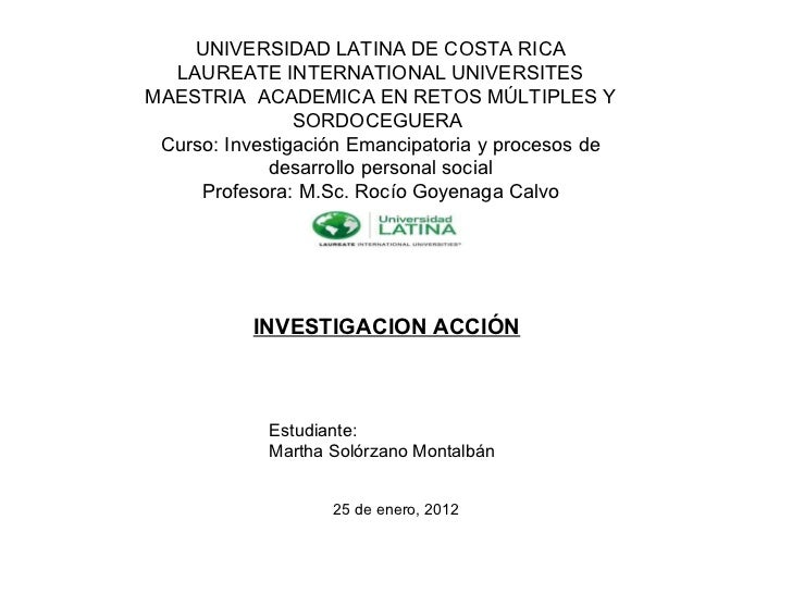UNIVERSIDAD LATINA DE COSTA RICA LAUREATE INTERNATIONAL UNIVERSITES MAESTRIA  ACADEMICA EN RETOS MÚLTIPLES Y SORDOCEGUERA ...