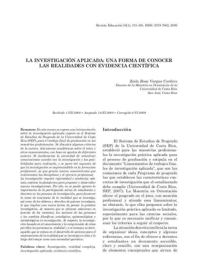 Revista Educación 33(1), 155-165, ISSN: 0379-7082, 2009 Introducción El Sistema de Estudios de Posgrado (SEP) de la Univer...