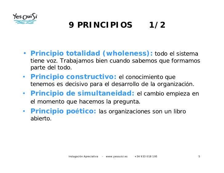 9 PRINCIPIOS                                            1/2• Principio totalidad (wholeness): todo el sistema  tiene voz. ...