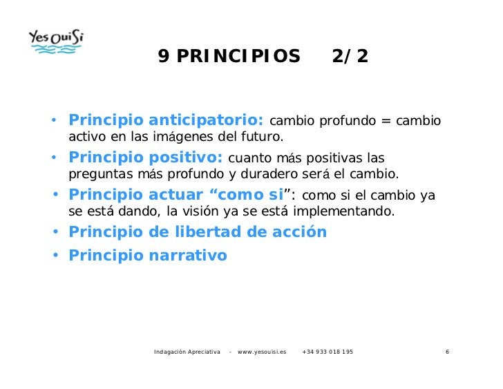 9 PRINCIPIOS                                           2/2• Principio anticipatorio: cambio profundo = cambio  activo en l...