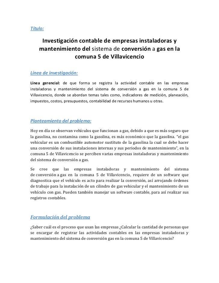 Título:     Investigación contable de empresas instaladoras y    mantenimiento del sistema de conversión a gas en la      ...