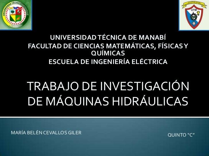 UNIVERSIDAD TÉCNICA DE MANABÍ      FACULTAD DE CIENCIAS MATEMÁTICAS, FÍSICAS Y                      QUÍMICAS           ESC...
