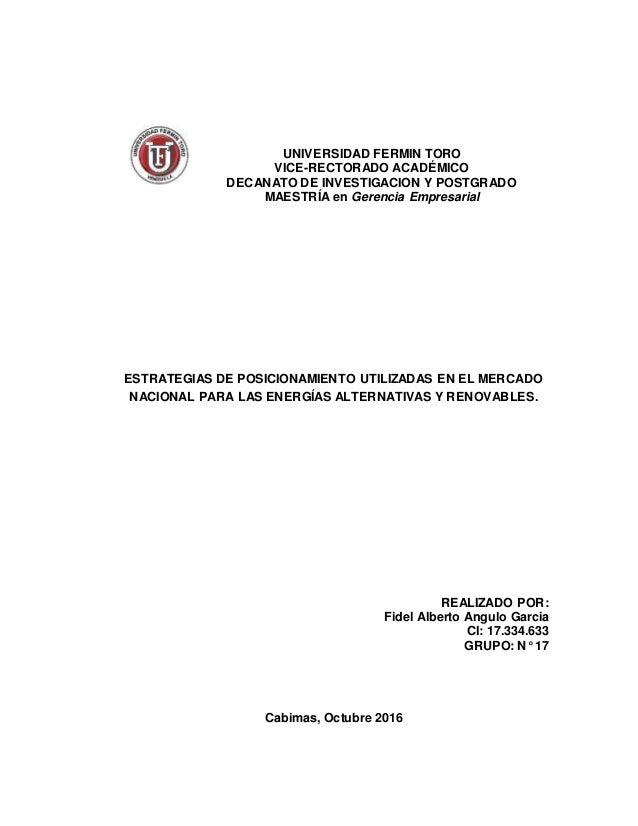 UNIVERSIDAD FERMIN TORO VICE-RECTORADO ACADÉMICO DECANATO DE INVESTIGACION Y POSTGRADO MAESTRÍA en Gerencia Empresarial ES...