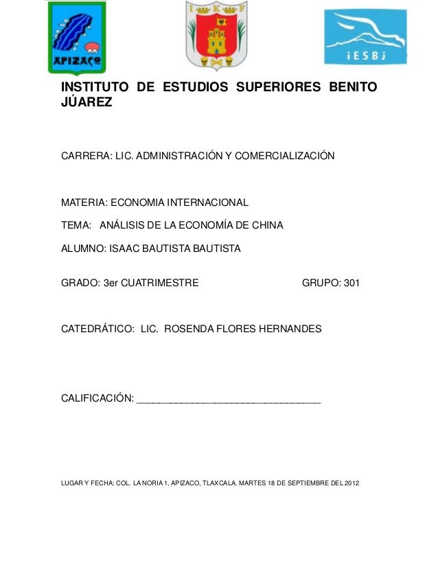 INSTITUTO DE ESTUDIOS SUPERIORES BENITOJÚAREZCARRERA: LIC. ADMINISTRACIÓN Y COMERCIALIZACIÓNMATERIA: ECONOMIA INTERNACIONA...